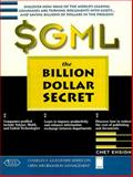 SGML : The Billion Dollar Secret, Ensign, Chet, 0132267055