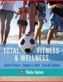 Total Fitness and Wellness, Powers, Scott K. and Dodd, Stephen L., 0321667050