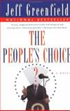 The People's Choice, Jeff Greenfield, 0452277051