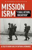 Mission ISRM - I Shall Return, MacArthur, Dixon Earle, 1496117050
