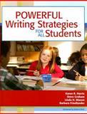 Powerful Writing Strategies for All Students, Karen R. Harris and Steve Graham, 1557667055
