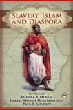 Slavery, Islam and Diaspora, Mirzai, Behnaz A. and Montana, Ismael Musah, 1592217052