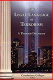 The Legal Language of Terrorism. a Thematic Dictionary, , 1886347050