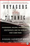 Voyagers of the Titanic, Richard Davenport-Hines, 0062107054