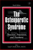 The Osteoporotic Syndrome : Detection, Prevention, and Treatment, , 0120687054