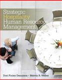 Strategic Hospitality Human Resources Management, Weber, Melvin R. and Finley, Dori Ann, 0135087058