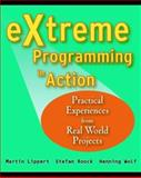 EXtreme Programming in Action, Martin Lippert and Henning Wolf, 0470847050