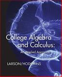 College Algebra and Calculus : An Applied Approach, Larson, Ron, 0547167059