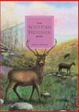 The Scottish Heather Book, Brian Osborne, 0862817056
