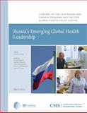 Russia's Emerging Global Health Leadership, Twigg, Judyth, 0892067055