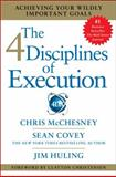 The 4 Disciplines of Execution, Sean Covey and Chris McChesney, 145162705X