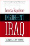 Insurgent Iraq, Loretta Napoleoni, 1583227059