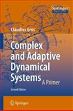 Complex and Adaptive Dynamical Systems : A Primer, Gros, Claudius, 364204705X