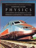 Physics for Scientists and Engineers : Learning Guide, Princeton University Dept of Physics Staff, 0132317052