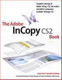 The Adobe Incopy CS2 Book, Adam Pratt and Mike Richman, 0321337050