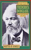Narrative of the Life of Frederick Douglass, Frederick Douglass, 0385007051