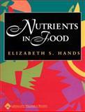 Nutrients in Food, Hands, Elizabeth S., 0683307053