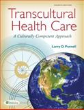 Transcultural Health Care, Larry D. Purnell, 0803637055
