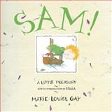 Sam!, Marie-Louise Gay, 1554987059