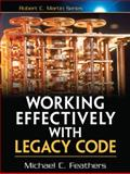 Working Effectively with Legacy Code, Feathers, Michael, 0131177052