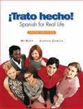 Trato Hecho! : Spanish for Real Life, McMinn, John T. and García, Nuria Alonso, 0131937057