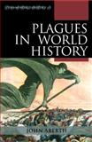Plagues in World History 1st Edition