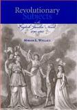 Revolutionary Subjects in the English Jacobin Novel, Wallace, Miriam L., 0838757057