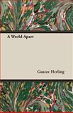 A World Apart, Herling, Gustav, 1406777056