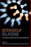 Intergroup Relations : The Role of Motivation and Emotion, Otten, 1841697052