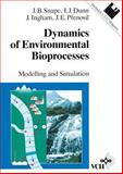Dynamics of Environmental Bioprocesses : Modelling and Simulation, Snape, Jonathan B. and Dunn, Irving J., 3527287051