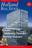 Holland Real Estate Yearbook 2006 : Assets, Industry Trends, Market Players, , 9077997059