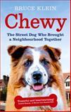 Chewy, Bruce Klein, 0091957052
