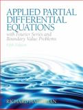 Applied Partial Differential Equations with Fourier Series and Boundary Value Problems, Haberman, Richard, 0321797051