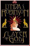 Slayer of Gods, Lynda S. Robinson, 0892967056