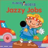 Jazzy Jobs, Mark Shulman, 1402707053