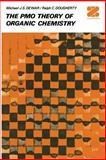 The PMO Theory of Organic Chemistry, Dewar, Michael, 1461357055