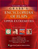 Grabb's Encyclopedia of Flaps Vol. 2 : Upper Extremities, , 0781767059