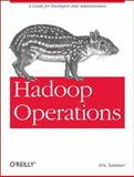 Hadoop Operations, Sammer, Eric, 1449327052