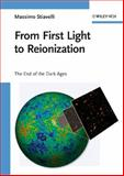 From First Light to Reionization : The End of the Dark Ages, Stiavelli, Massimo, 3527407057
