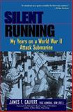 Silent Running, James F. Calvert, 047119705X