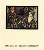 Images of Aleksei Remizov, Greta N. Slobin, 091433705X