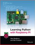 Learning Python with Raspberry Pi, A. Bradbury and Russel Winder, 1118717058