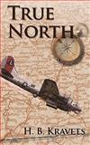 True North, H. B. Kravets Staff, 1438967055