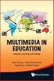 Multimedia in Education, Irene Cheng, 9812837051