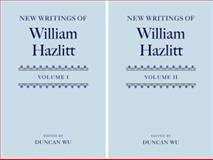 New Writings of William Hazlitt, , 0199207062