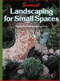 Landscaping for Small Spaces, Sunset Publishing Staff, 0376037067
