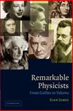 Remarkable Physicists, Ioan James, 0521017068