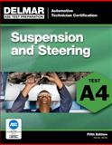 ASE Test Preparation - A4 Suspension and Steering 5th Edition