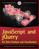JavaScript and JQuery for Data Analysis and Visualization, Lowery, Joseph W., 1118847067