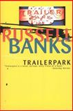 Trailerpark, Russell Banks and Russe Banks, 006097706X